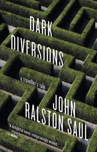 9780670066551: Dark Diversions: A Traveler's Tale