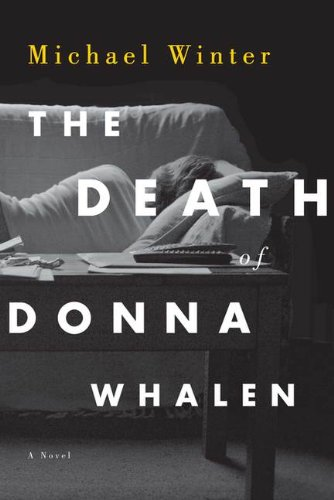 9780670066636: The Death of Donna Whalen: A Novel