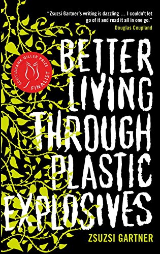 9780670066926: Better Living Through Plastic Explosives (us Edition)