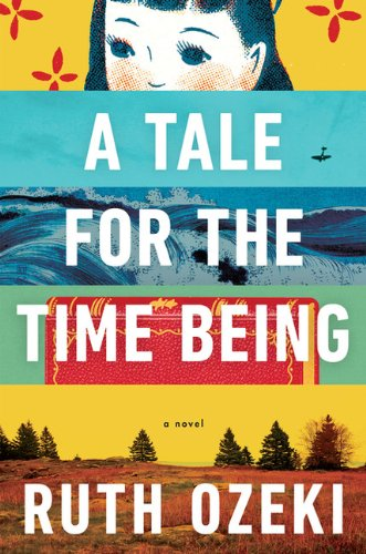 9780670067046: A Tale for the Time Being