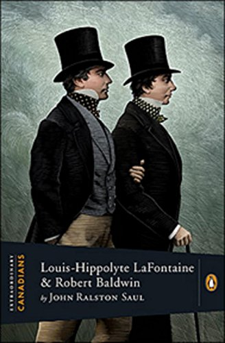 9780670067329: Extraordinary Canadians Louis Hippolyte Lafontaine and Robert Baa