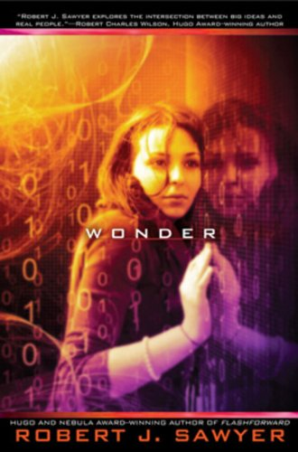 9780670067435: Wonder (The WWW Trilogy, Book 3)