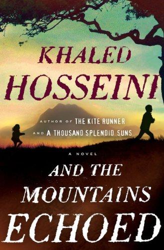 And the Mountains Echoed. { SIGNED. }.: Hosseini, Khaled