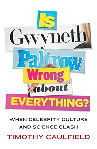 9780670067589: Is Gwyneth Paltrow Wrong About Everything?: When Celebrity Culture and Science Clash