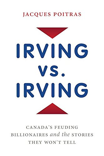 9780670067718: Irving Vs. Irving: Canada's Feuding Billionaires and the Stories They Won't Tell
