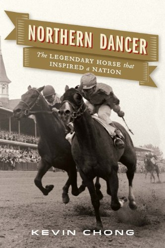 9780670067794: Northern Dancer: The Legendary Horse That Inspired a Nation