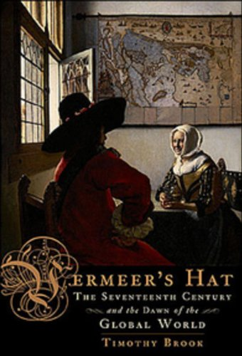 9780670067855: Vermeers Hat: The Seventeenth Century And The Dawn Of The Global World