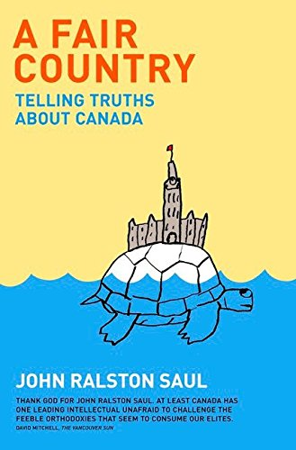 9780670068043: A Fair Country: Telling Truths About Canada