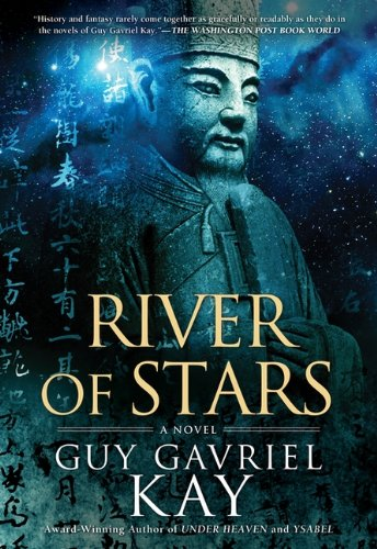 River of Stars. { SIGNED .}. { FIRST CANADIAN EDITION/ FIRST PRINTING.}.