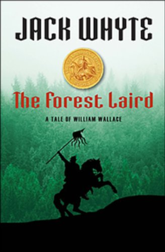 The Forest Laird, a Tale of William Wallace (Signed copy)