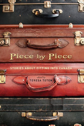 9780670068494: Piece By Piece: Stories About Fitting Into Canada