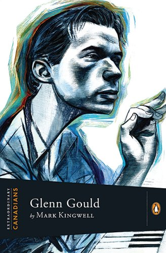 [signed] Glenn Gould (Extraordinary Canadians series) - Signed