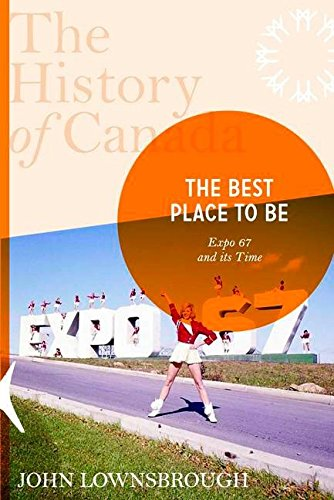 History Of Canada Series:the Best Place To: Lownsbrough, John