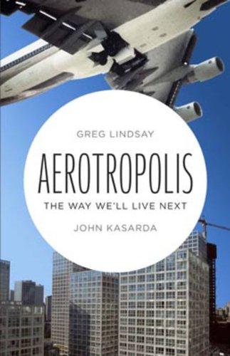 9780670068630: Aerotropolis