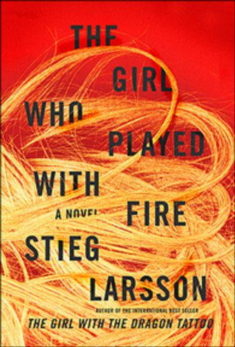 The Girl Who Played with Fire: Book: Larsson, Stieg