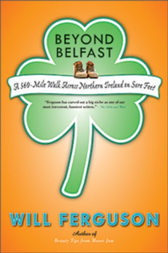 9780670069156: Beyond Belfast: A 560-Mile Journey Across Northern Ireland on Sore Feet