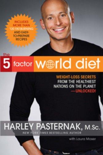 The 5-Factor World Diet: Harley Pasternak