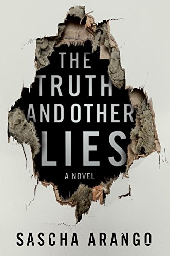 The Truth and Other Lies: Arango, Sascha