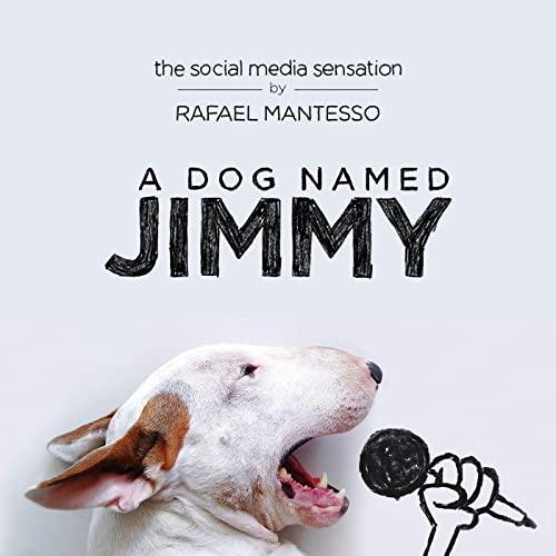 9780670069521: A Dog Named Jimmy