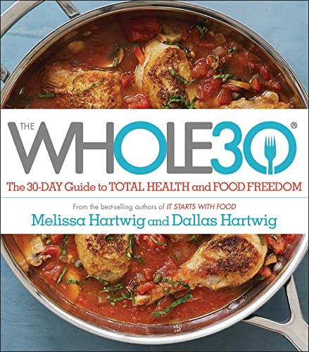 9780670069538: The Whole30: The 30-Day Guide to Total Health and Food Freedom