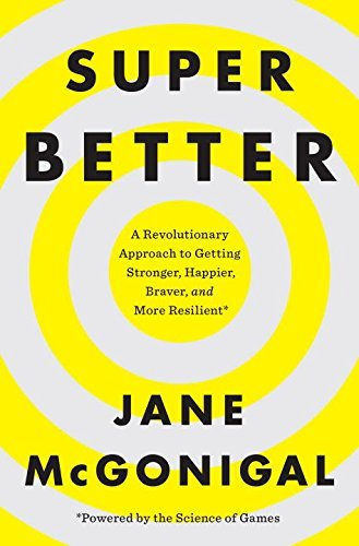 9780670069545: SuperBetter: A Revolutionary Approach to Getting Stronger, Happier, Braver and More Resilient
