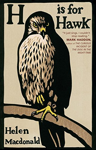 H is for Hawk [ CANADIAN 1st/1st]: Macdonald, Helen