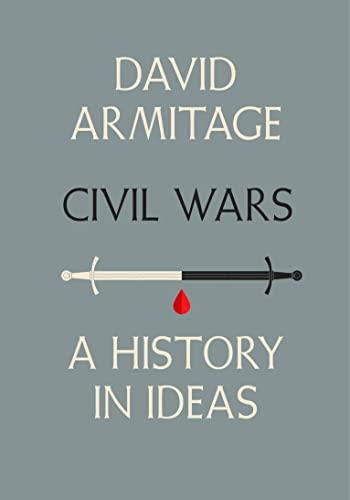 9780670069675: Civil Wars: A History in Ideas