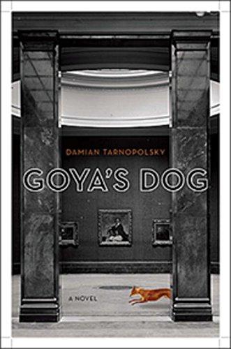 Goya's Dog: Tarnopolsky, Damian