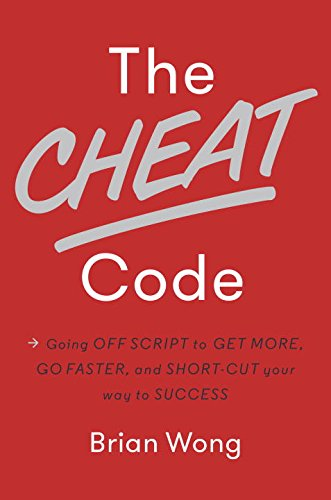 9780670069958: The Cheat Code: Going Off Script to Get More, Go Faster, and Shortcut Your Way to Success