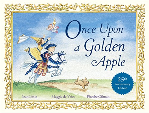 Once Upon A Golden Apple: 25th Anniversary: Little, Jean; Maggie