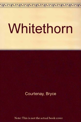 9780670070411: Whitethorn