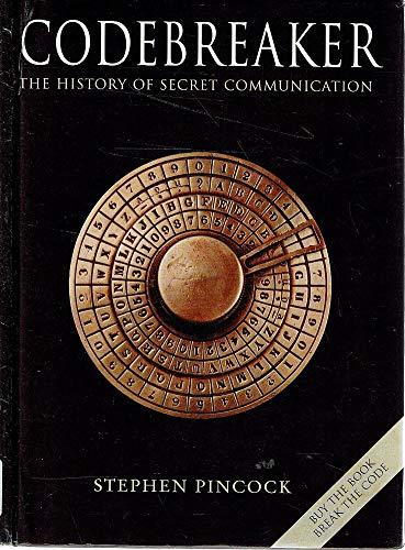 9780670070602: Codebreaker : The History of Secret Communication