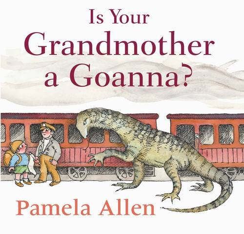 9780670071128: Is Your Grandmother a Goanna?