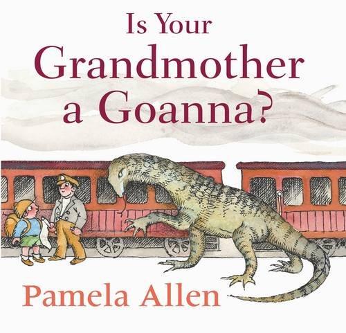 9780670071128: Is Your Grandmother A Goanna?