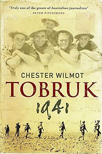 Tobruk 1941: Wilmot, Chester