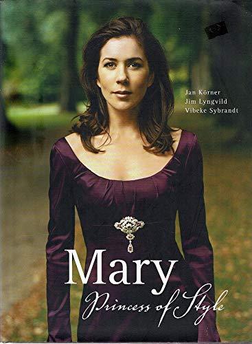 9780670072026: Mary : Princess of Style