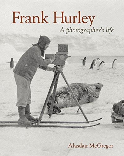 9780670073511: Frank Hurley: A Photographer's Life