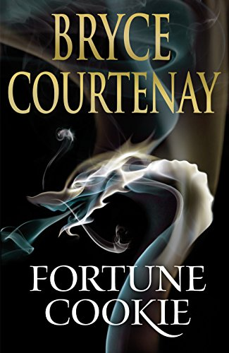 Fortune Cookie (Hardcover): Bryce Courtenay