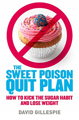 9780670074440: Sweet Poison Quit Plan