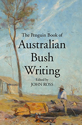 9780670076413: The Penguin Book of Australian Bush Writing