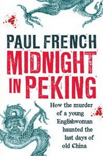 9780670080922: Midnight in Peking