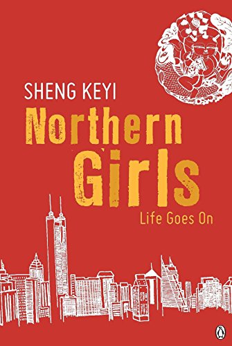 9780670080953: Northern Girls: Life Goes on