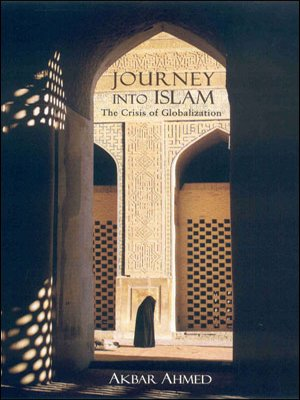 9780670081417: JOURNEY INTO ISLAM: THE GRISIS OF GLOBALIZATION