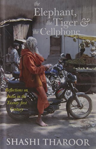 9780670081455: The elephant, the tiger, and the cell phone : reflections on India, the emerging 21st-century Power