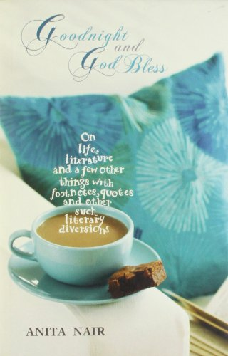 9780670081516: Goodnight and God Bless: On Life, Literature, and a Few Other Things, with Footnotes, Quotes, and Other Such Literary Diversions