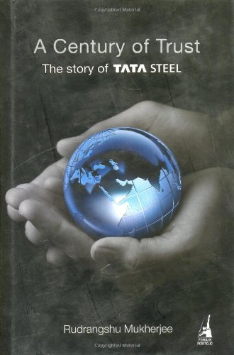 9780670081561: A Century of Trust: The Story of Tata Steel