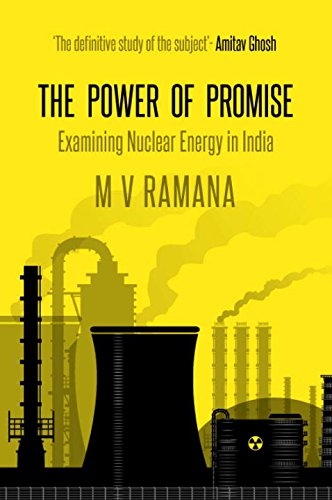 9780670081707: The Power of Promise: Examining Nuclear Energy in India