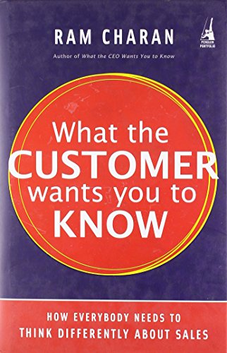 What the Customer Wants You to Know (9780670081851) by Ram Charan