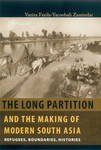 9780670082056: The Long Partition and the Making of Modern South Asia: Refugees, Boundaries, Histories