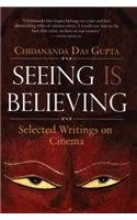 9780670082063: Seeing is Believing: Selected Writings on Cinema
